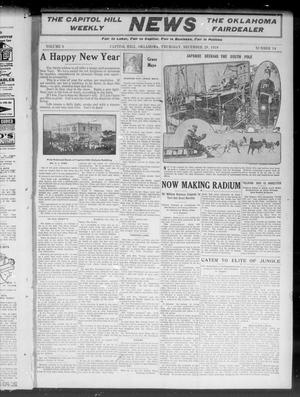 Primary view of object titled 'The Capitol Hill Weekly News The Oklahoma Fairdealer (Capitol Hill, Okla.), Vol. 6, No. 14, Ed. 1 Thursday, December 29, 1910'.