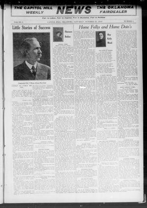 Primary view of object titled 'The Capitol Hill Weekly News The Oklahoma Fairdealer (Capitol Hill, Okla.), Vol. 6, No. 5, Ed. 1 Saturday, October 22, 1910'.
