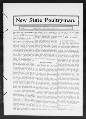 Primary view of object titled 'New State Poultryman. (Oklahoma City, Okla.), Vol. 2, No. 11, Ed. 1 Monday, June 1, 1908'.