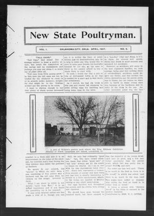 Primary view of object titled 'New State Poultryman. (Oklahoma City, Okla.), Vol. 1, No. 9, Ed. 1 Monday, April 1, 1907'.