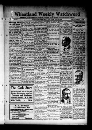 Primary view of Wheatland Weekly Watchword (Wheatland, Okla.), Vol. 2, No. 27, Ed. 1 Saturday, November 20, 1909