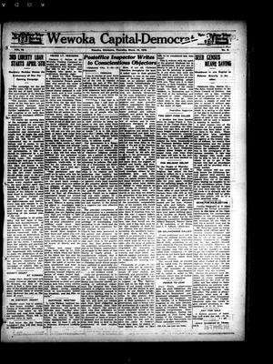 Primary view of object titled 'Wewoka Capital-Democrat (Wewoka, Okla.), Vol. 18, No. 9, Ed. 1 Thursday, March 14, 1918'.