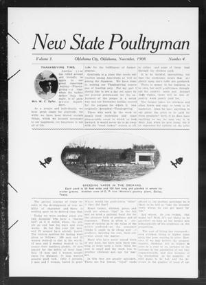 Primary view of New State Poultryman (Oklahoma City, Okla.), Vol. 3, No. 4, Ed. 1 Sunday, November 1, 1908