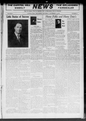 Primary view of object titled 'The Capitol Hill Weekly News The Oklahoma Fairdealer (Capitol Hill, Okla.), Vol. 6, No. 7, Ed. 1 Saturday, November 5, 1910'.