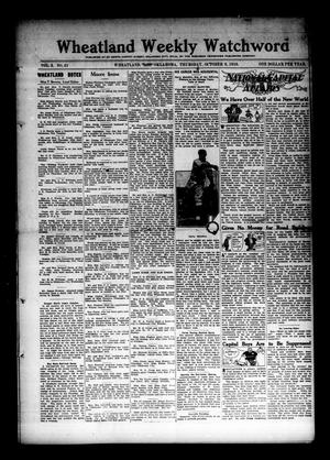 Primary view of object titled 'Wheatland Weekly Watchword (Wheatland, Okla.), Vol. 3, No. 21, Ed. 1 Thursday, October 6, 1910'.