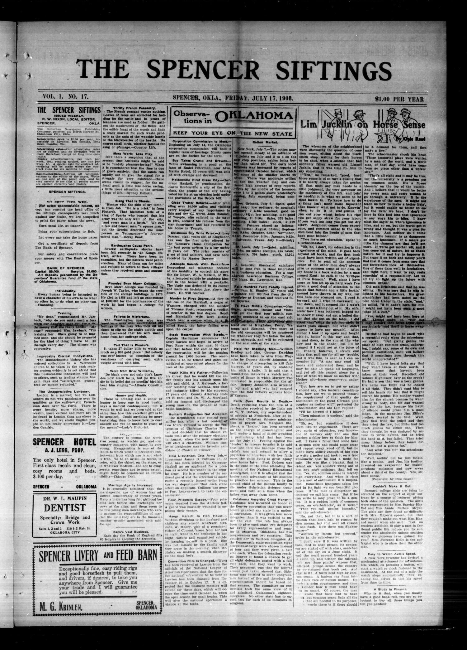 The Spencer Siftings (Spencer, Okla.), Vol. 1, No. 17, Ed. 1 Friday, July 17, 1908                                                                                                      [Sequence #]: 1 of 8