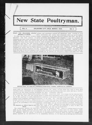 Primary view of object titled 'New State Poultryman. (Oklahoma City, Okla.), Vol. 2, No. 8, Ed. 1 Sunday, March 1, 1908'.