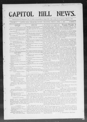 Primary view of object titled 'Capitol Hill News. (Capitol Hill, Okla.), Vol. 1, No. 31, Ed. 1 Friday, April 6, 1906'.