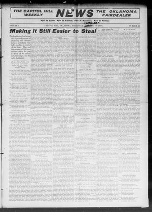 Primary view of object titled 'The Capitol Hill Weekly News The Oklahoma Fairdealer (Capitol Hill, Okla.), Vol. 5, No. 21, Ed. 1 Thursday, February 10, 1910'.