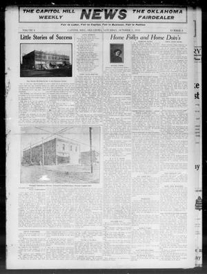 Primary view of object titled 'The Capitol Hill Weekly News The Oklahoma Fairdealer (Capitol Hill, Okla.), Vol. 6, No. 2, Ed. 1 Saturday, October 1, 1910'.