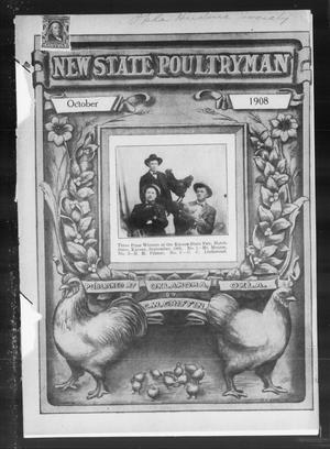 Primary view of object titled 'New State Poultryman (Oklahoma City, Okla.), Vol. 3, No. 3, Ed. 1 Thursday, October 1, 1908'.