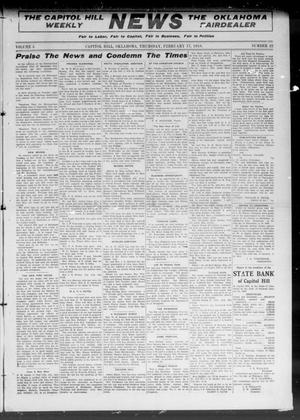Primary view of object titled 'The Capitol Hill Weekly News The Oklahoma Fairdealer (Capitol Hill, Okla.), Vol. 5, No. 22, Ed. 1 Thursday, February 17, 1910'.