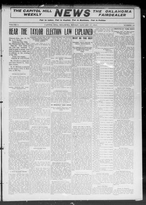 Primary view of object titled 'The Capitol Hill Weekly News The Oklahoma Fairdealer (Capitol Hill, Okla.), Vol. 5, No. 18, Ed. 1 Monday, January 17, 1910'.