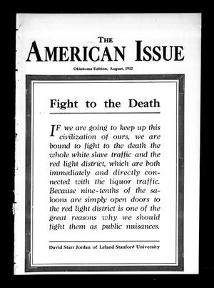 Primary view of object titled 'The American Issue (Oklahoma City, Okla.), Vol. 8, No. 8, Ed. 1 Thursday, August 1, 1912'.