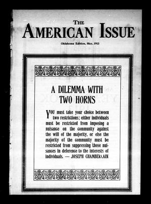 Primary view of object titled 'The American Issue (Oklahoma City, Okla.), Vol. 9, No. 5, Ed. 1 Thursday, May 1, 1913'.