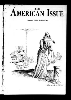 Primary view of object titled 'The American Issue (Oklahoma City, Okla.), Vol. 11, No. 2, Ed. 1 Monday, February 1, 1915'.
