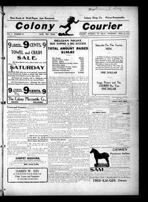 Primary view of object titled 'Colony Courier (Colony, Okla.), Vol. 6, No. 27, Ed. 1 Thursday, March 25, 1915'.