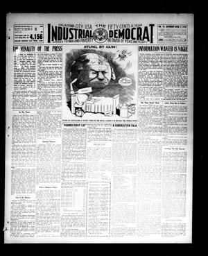 Primary view of object titled 'Industrial Democrat (Oklahoma City, Okla.), Vol. 1, No. 14, Ed. 1 Saturday, April 2, 1910'.