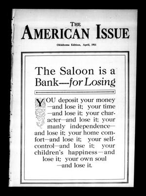 Primary view of object titled 'The American Issue (Oklahoma City, Okla.), Vol. 7, No. 4, Ed. 1 Saturday, April 1, 1911'.