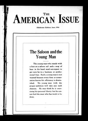 Primary view of object titled 'The American Issue (Oklahoma City, Okla.), Vol. 10, No. 6, Ed. 1 Monday, June 1, 1914'.