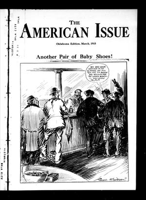 Primary view of object titled 'The American Issue (Oklahoma City, Okla.), Vol. 11, No. 3, Ed. 1 Monday, March 1, 1915'.