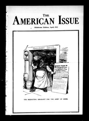 Primary view of object titled 'The American Issue (Oklahoma City, Okla.), Vol. 8, No. 4, Ed. 1 Monday, April 1, 1912'.