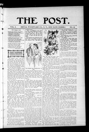 Primary view of object titled 'The Post. (Brule, Okla. Terr.), Vol. 1, No. 10, Ed. 1 Friday, August 11, 1905'.