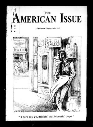 Primary view of object titled 'The American Issue (Oklahoma City, Okla.), Vol. 11, No. 7, Ed. 1 Thursday, July 1, 1915'.