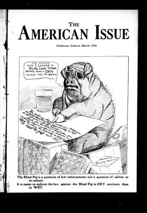 Primary view of object titled 'The American Issue (Oklahoma City, Okla.), Vol. 10, No. 4, Ed. 1 Sunday, March 1, 1914'.