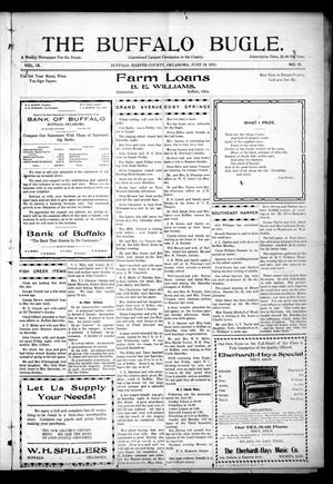 Primary view of object titled 'The Buffalo Bugle. (Buffalo, Okla.), Vol. 9, No. 12, Ed. 1 Thursday, June 19, 1913'.