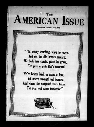 Primary view of object titled 'The American Issue (Oklahoma City, Okla.), Vol. 7, No. 7, Ed. 1 Saturday, July 1, 1911'.