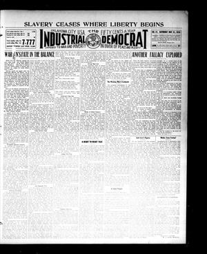 Primary view of object titled 'Industrial Democrat (Oklahoma City, Okla.), Vol. 1, No. 21, Ed. 1 Saturday, May 21, 1910'.