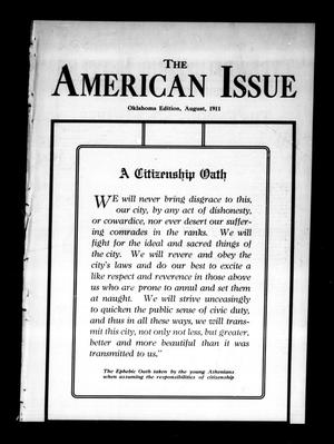Primary view of object titled 'The American Issue (Oklahoma City, Okla.), Vol. 7, No. 8, Ed. 1 Tuesday, August 1, 1911'.