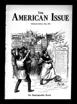 Primary view of object titled 'The American Issue (Oklahoma City, Okla.), Vol. 8, No. 5, Ed. 1 Wednesday, May 1, 1912'.
