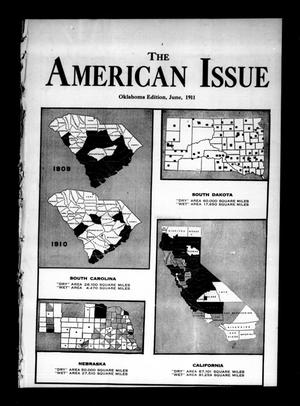 Primary view of object titled 'The American Issue (Oklahoma City, Okla.), Vol. 7, No. 6, Ed. 1 Thursday, June 1, 1911'.