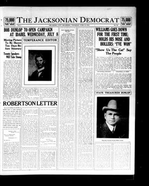 Primary view of object titled 'The Jacksonian Democrat (Oklahoma City, Okla.), Vol. 1, No. 30, Ed. 1 Thursday, June 25, 1914'.
