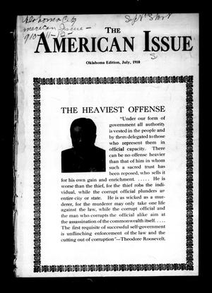 Primary view of object titled 'The American Issue (Oklahoma City, Okla.), Vol. 6, No. 7, Ed. 1 Friday, July 1, 1910'.