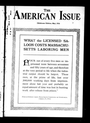 Primary view of object titled 'The American Issue (Oklahoma City, Okla.), Vol. 10, No. 5, Ed. 1 Friday, May 1, 1914'.