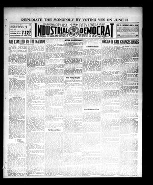 Primary view of object titled 'Industrial Democrat (Oklahoma City, Okla.), Vol. 1, No. 23, Ed. 1 Saturday, June 4, 1910'.