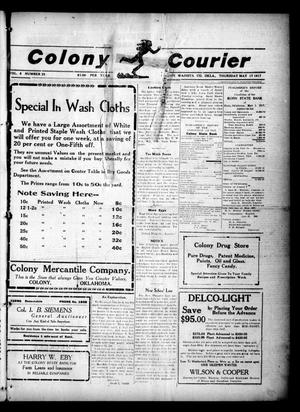 Primary view of object titled 'Colony Courier (Colony, Okla.), Vol. 8, No. 35, Ed. 1 Thursday, May 17, 1917'.