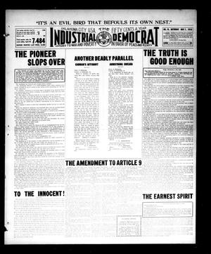 Primary view of object titled 'Industrial Democrat (Oklahoma City, Okla.), Vol. 1, No. 19, Ed. 1 Saturday, May 7, 1910'.