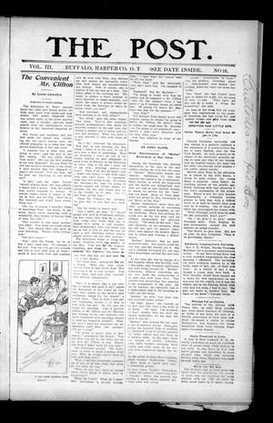 Primary view of object titled 'The Post. (Buffalo, Okla. Terr.), Vol. 3, No. 16, Ed. 1 Friday, September 27, 1907'.