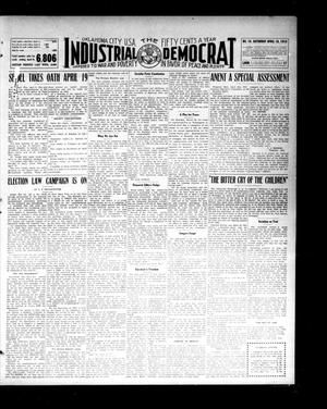 Primary view of object titled 'Industrial Democrat (Oklahoma City, Okla.), Vol. 1, No. 16, Ed. 1 Saturday, April 16, 1910'.