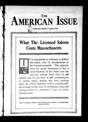 Primary view of object titled 'The American Issue (Oklahoma City, Okla.), Vol. 10, No. 8, Ed. 1 Saturday, August 1, 1914'.