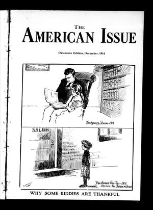 Primary view of object titled 'The American Issue (Oklahoma City, Okla.), Vol. 10, No. 12, Ed. 1 Tuesday, December 1, 1914'.