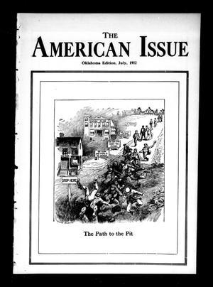 Primary view of object titled 'The American Issue (Oklahoma City, Okla.), Vol. 8, No. 7, Ed. 1 Monday, July 1, 1912'.