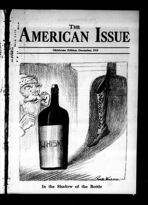 Primary view of object titled 'The American Issue (Oklahoma City, Okla.), Vol. 11, No. 12, Ed. 1 Wednesday, December 1, 1915'.