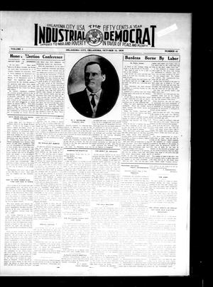 Primary view of object titled 'Industrial Democrat (Oklahoma City, Okla.), Vol. 1, No. 41, Ed. 1 Saturday, October 15, 1910'.