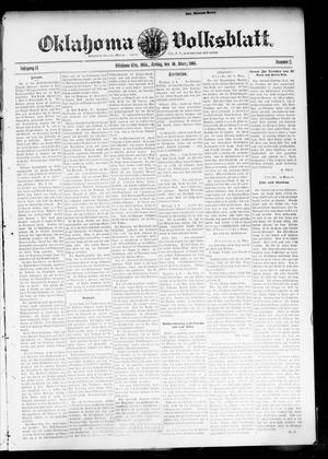 Primary view of object titled 'Oklahoma Volksblatt. (Oklahoma City, Okla.), Vol. 13, No. 2, Ed. 1 Friday, March 30, 1906'.
