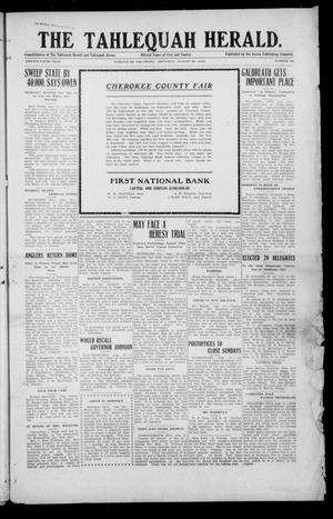 Primary view of object titled 'The Tahlequah Herald. (Tahlequah, Okla.), Vol. 25, No. 50, Ed. 1 Thursday, August 29, 1912'.